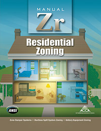 Released last year, both manufacturers and contractors expect Manual Zr, which covers residential zoning, to gain a stronger foothold once zoning itself becomes more popular.