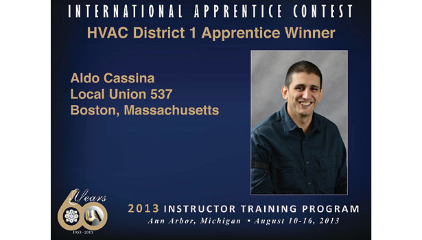 Aldo Cassina, an HVAC apprentice from Local 537 in Boston, earned the Allyn Parmenter/George Bliss award.