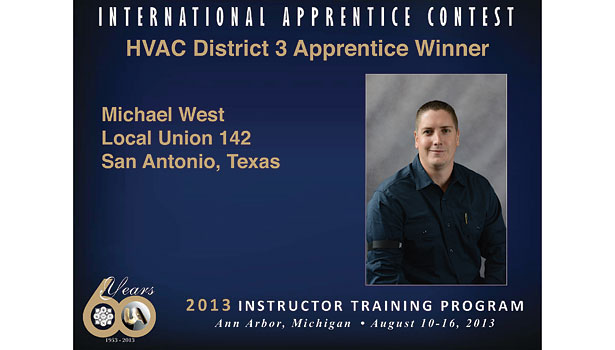 Michael West, an HVAC apprentice from Local 142 in San Antonio, received the Copper Development Association award.