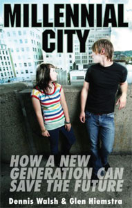 Cover of Millennial City: How a New Generation Can Save the Future