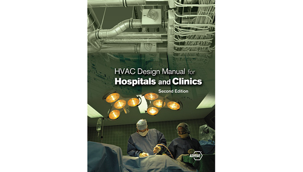 "ASHRAE recently published the second edition of ""HVAC Design Manual for Hospitals and Clinics,"" which is based on the guidelines in Standard 170."