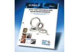 Electro Static Technology Inc.: Shaft Grounding Ring Repair Handbook