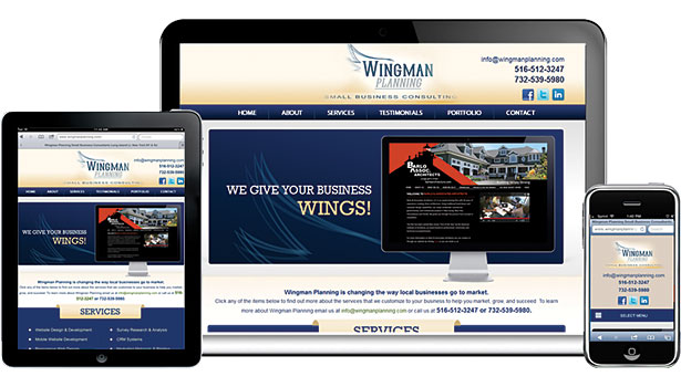 Your website should be aligned with your marketing strategy and geared to your target market, said Tom Mirabella, president of Wingman Planning.