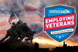 "Comfort Systems recently launched its ""Hiring Veterans at Comfort"" recruiting program for hiring military veterans."