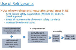 Xudong Wang, director of research, Air-Conditioning, Heating, and Refrigeration Institute (AHRI), noted there is a multistep approval process for flammable refrigerants.