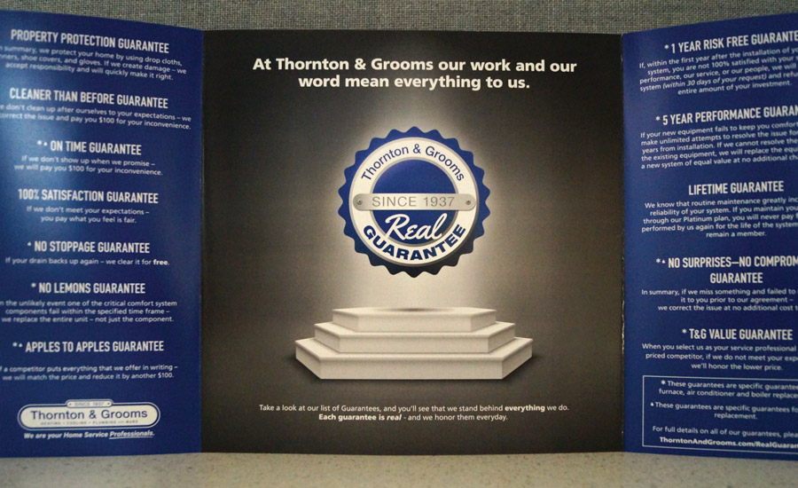 Thornton and Grooms, Farmington Hills, Michigan, developed a brochure that provides information on the many guarantees the company offers to customers in writing.