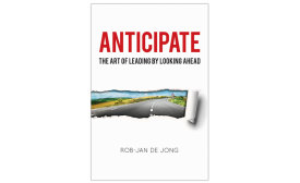 Book - Anticipate-The Art of Leading by Looking Ahead