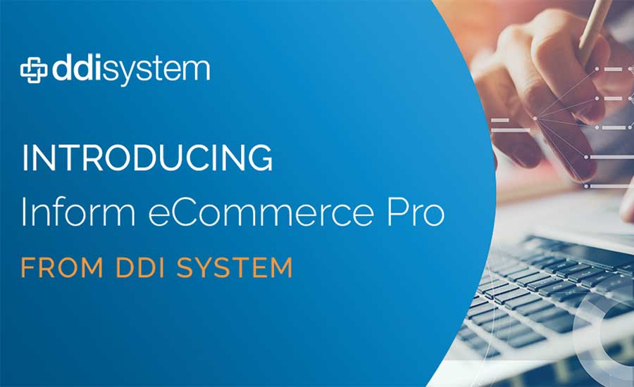 DDI System Introduces Inform eCommerce Pro