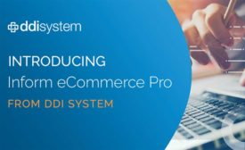 DDI System released Inform eCommerce Pro, a flexible e-commerce platform. - Distribution Trends