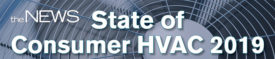 State of Consumer HVAC 2019 - The ACHR News