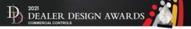 2021 Dealer Design Awards Commercial Controls.