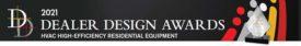 2021 Dealer Design Awards: HVAC High-Efficiency Residential Equipment.